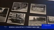 BESEDA O UDALOSTIACH V ROKOCH 1948 A 1968